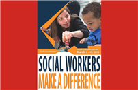 Social Workers Make A Difference - Thank A Social Worker - National School Social Work Week March 4-10, 2018